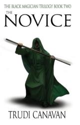 Trudi Canavan: The Novice (Black Magician Trilogy)