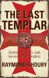 Raymond Khoury: The Last Templar