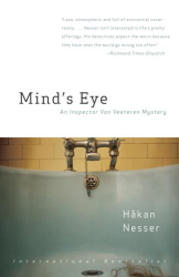 Hakan Nesser: Mind's Eye: An Inspector Van Vetteren Mystery
