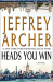 Jeffrey Archer: Heads You Win: A Novel