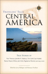 Larry Habegger and Natanya Pearlman : Travelers' Tales Central America