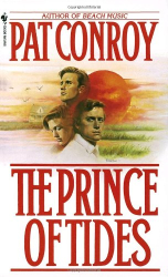 Pat Conroy: The Prince of Tides: A Novel