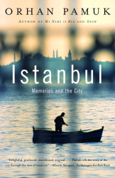 Orhan Pamuk: Istanbul: Memories and the City