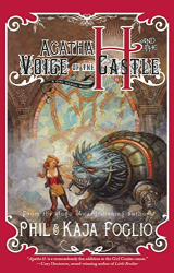 Phil Foglio: Agatha H. and the Voice of the Castle: A Girl Genius Novel