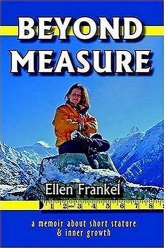 Ellen Frankel: Beyond Measure: A Memoir About Short Stature and Inner Growth