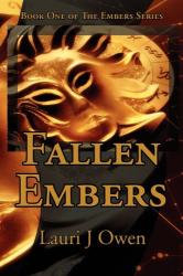 Lauri J Owen: Fallen Embers