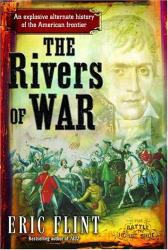 Eric Flint: The Rivers of War