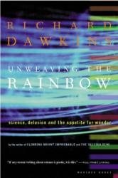 RICHARD DAWKINS: UNWEAVING THE RAINBOW