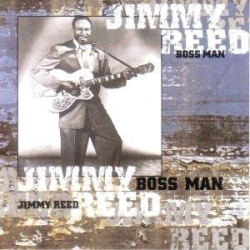 JIMMY REED - AIN'T THAT LOVIN' YOU, BABY?... BOOGIE IN THE DARK...