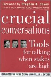 Patterson, Grenny, McMillian, Switzler: Crucial Conversations