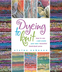 Elaine Eskesen: Dyeing to Knit