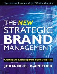 Jean-Noel Kapferer: The New Strategic Brand Management