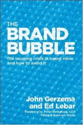 John Gerzema & Ed Lebar: The Brand Bubble