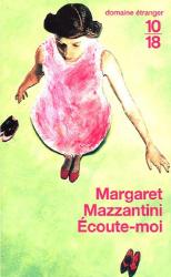 Margaret Mazzantini: Ecoute-moi