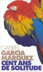 Gabriel Garcia Marquez: Cent ans de Solitude