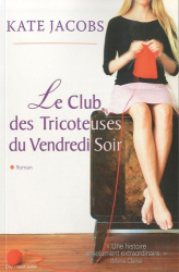 kate jacobs: le club des tricoteuses du vendredi soir