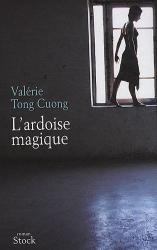 Valérie Tong Cuong: L'ardoise magique
