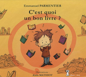 PARMENTIER Emmanuel: C est quoi un bon livre ?