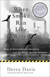 Devra Davis: When Smoke Ran Like Water