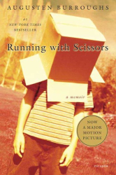 Augusten Burroughs: Running with Scissors: A Memoir