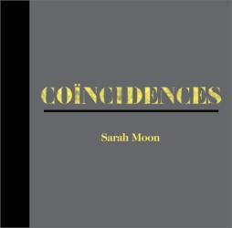 Sarah Moon: Coincidences