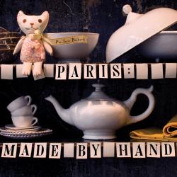 Pia Jane Bijkerk: Paris: Made by Hand: 50 Shops Where Decorators and Stylists Source the Chic & Unique