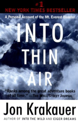 JON KRAKAUER: Into Thin Air : A Personal Account of the Mt. Everest Disaster