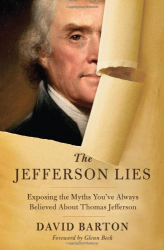 David Barton: The Jefferson Lies