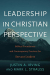 Irving: Leadership in Christian Perspective