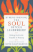 Ruth Haley Barton: Strengthening the Soul of Your Leadership: Seeking God in the Crucible of Ministry (Transforming Resources)