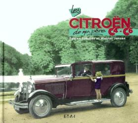 Fabien Sabatès et Wouter Jansen: La Citroën C4-C6 de mon père