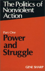 Gene Sharp: Power and Struggle (Politics of Nonviolent Action, Part 1)