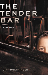 J.R. Moehringer: The Tender Bar: A Memoir