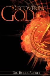 Roger Aubrey: Discovering God