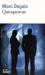 Marc Dugain: Trilogie de L'emprise, II:Quinquennat