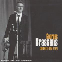 Georges Brassens: Concerts De 1959 A 1976