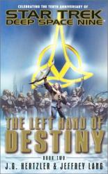 J. G. Hertzler: The Left Hand of Destiny, Book 2 (Star Trek: Deep Space Nine)