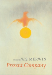 W.S. Merwin: Present Company