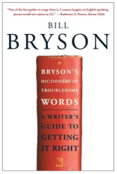 Bill Bryson: Troublesome Words