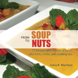 Sonia R. Martinez: From Soup to Nuts