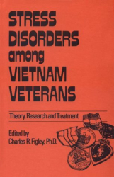 Charles Figley: Stress Disorders Among Vietnam Veterans: Theory, Research, (Routledge Psychosocial Stress Series)