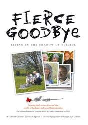 : Fierce Goodbye