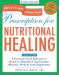 Phyllis A. Balch CNC: Prescription for Nutritional Healing, Fifth Edition: A Practical A-to-Z Reference to Drug-Free Remedies Using Vitamins, Minerals, Herbs & Food ... A-To-Z Reference to Drug-Free Remedies)