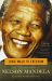 Nelson Mandela: Long Walk to Freedom: The Autobiography of Nelson Mandela