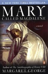 Margaret George: Mary, Called Magdalene