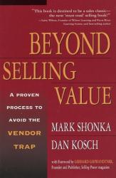 Mark Shonka: Beyond Selling Value