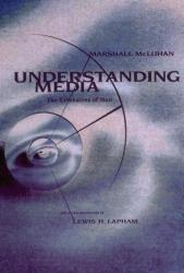 Marshall McLuhan: Understanding Media