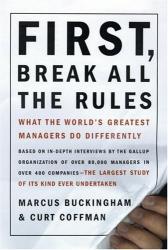 Buckingham, Coffman : First Break all the rules