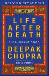 deepak chopra: life after death