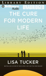 Lisa Tucker: Cure for Modern Life, The